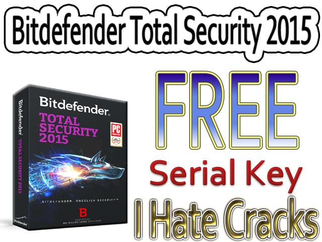 Bitdefender Total Security 2015 Offline Installer And 6 Months Serial Key (Legal) - I Hate Cracks