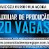 AUXILIAR DE PRODUÇÃO, 20 VAGAS NA VÁRZEA PARA EMPRESA DE TERCEIRIZAÇÃO