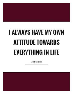 Quotes on own attitude