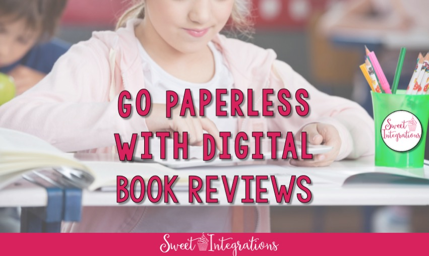 image that says Go Paperless With Digital Book Reviews