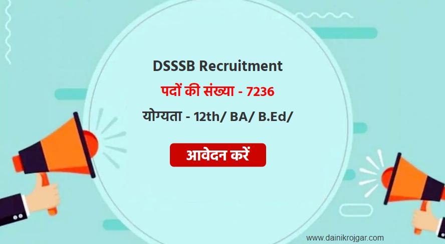 DSSSB Jobs 2021 Apply Online for 7236 TGT, LDC, Counselor, Assistant Teacher, Patwari