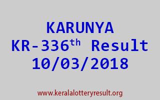 KARUNYA Lottery KR 336 Results 10-03-2018
