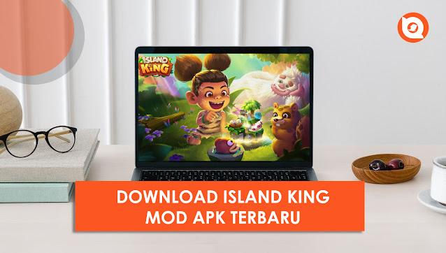 Download Island King Mod Apk Versi Terbaru 2021