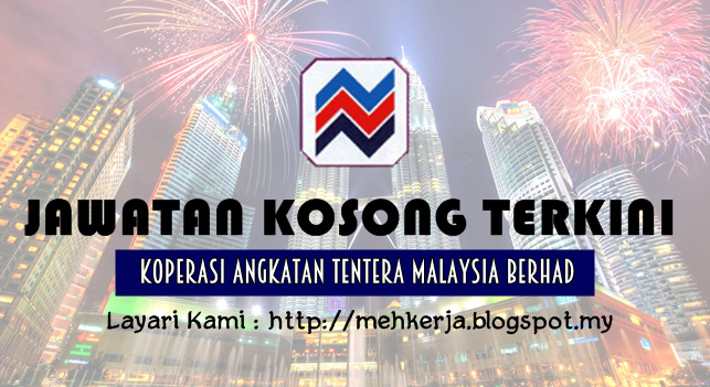Jawatan Kosong Terkini 2016 di Koperasi Angkatan Tentera Malaysia Berhad