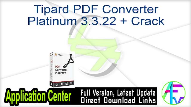 Tipard PDF Converter Platinum 3.3.22 + Crack