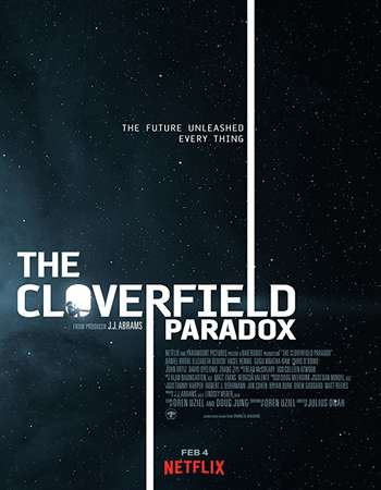 The Cloverfield Paradox Full Movie Download 2018  720p BluRay