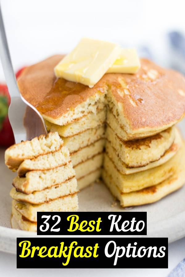 32 Best Keto Breakfast Options #keto #breakfast #breakfastrecipes