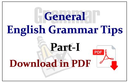 General English Grammar Tips Part-I