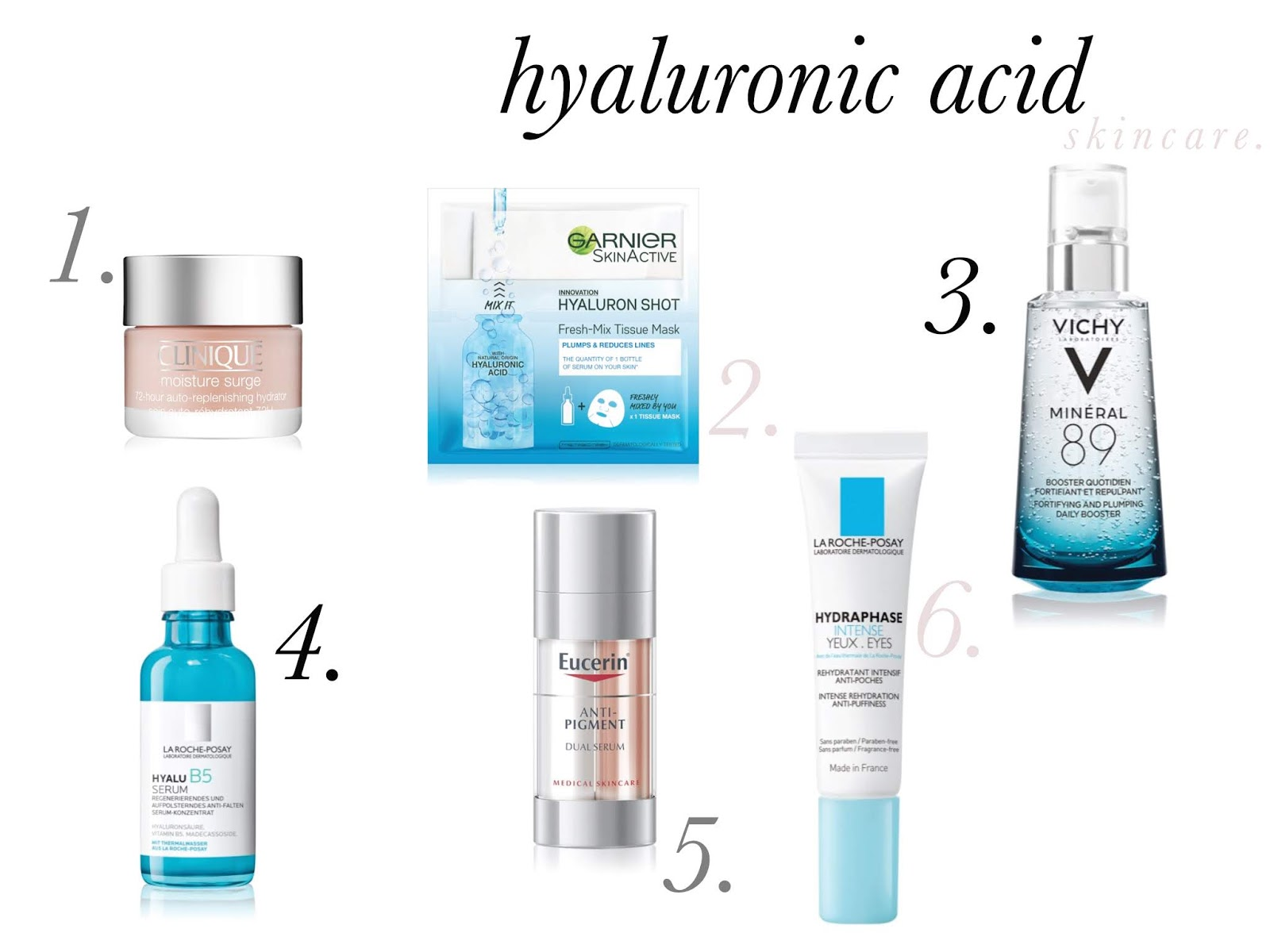 Skincare products with Hyaluronic Acid