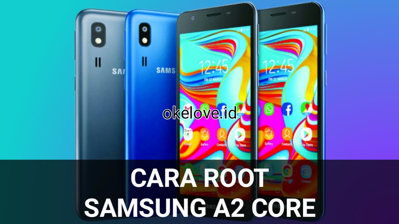 Cara Root Samsung A2 Core Tanpa PC