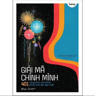 Giải Mã Chính Mình - 401 Công Thức Trở Thành Phiên Bản Tốt Đẹp Nhất ebook PDF EPUB AWZ3 PRC MOBI