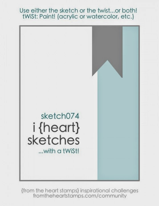 http://fromtheheartstamps.com/community/2014/07/07/i-heart-card-sketches-w-a-twist-no-74/