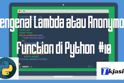 Mengenal Lambda atau Anonymous Function di Python #10