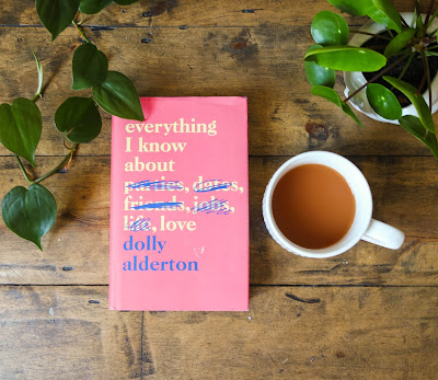 Everything I Know About Love Review Dolly Alderton Typewriter Teeth