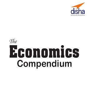 The Economics Compendium - Disha