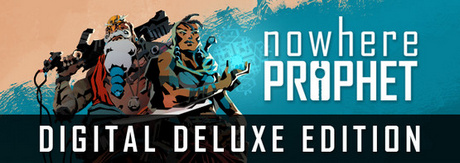 Nowhere Prophet Deluxe Edition-PLAZA