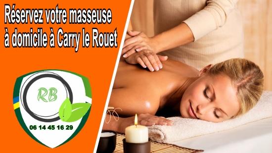Réservez votre masseuse à domicile à Carry le Rouet;