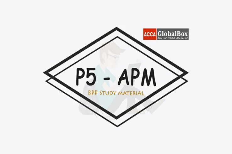 P5 | Advanced Performance Management - (APM) | BPP Study Material, Accaglobalbox, acca globalbox, acca global box, accajukebox, acca jukebox, acca juke box,