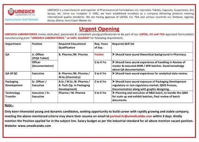 Umedica Labs | Urgent openings for freshers and Experienced in QA/QC/Packing/Technology Transfer at Vapi | Send CV