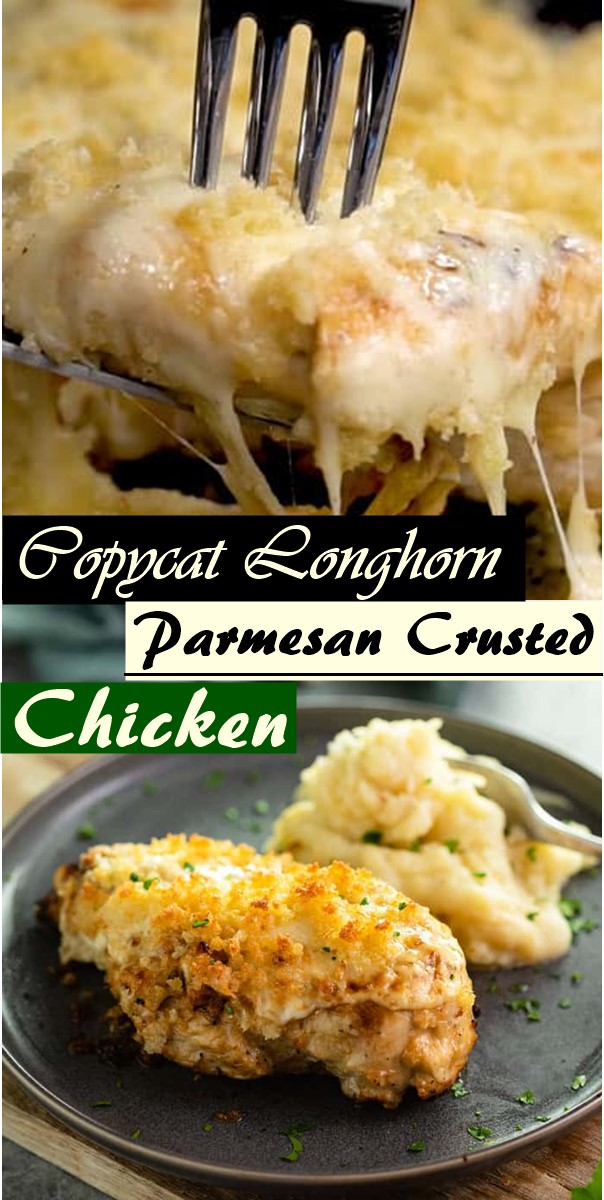 Copycat Longhorn Parmesan Crusted Chicken #dinnerrecipes