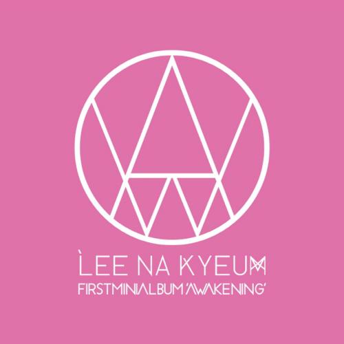 Lee Na Kyeum – Awakening – EP