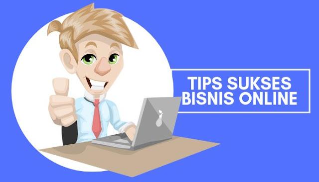 Mau sukses bisnis online? Gunakan cara ini