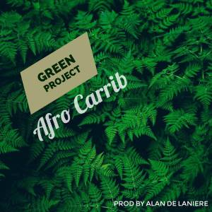 Afro Carrib - Green Project (Deepwire Mix)