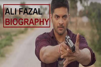 Ali fazal wiki   biography   movies   lifestyle   upcoming movies