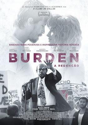 Burden, com Forest Whitaker, Chega aos Cinemas em Julho!