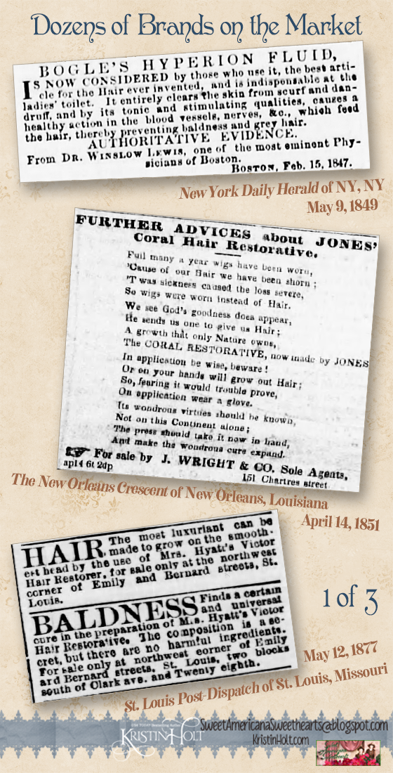 Kristin Holt | 1 of 3: Dozens of Brands of Hair Restorative products on the Victorian-American market. Bogle's Hypersion Fluid (1849), Jones' Coral Hair Restorative (1851), and Mrs. Hyatt's Victor Hair Restorative (1877)