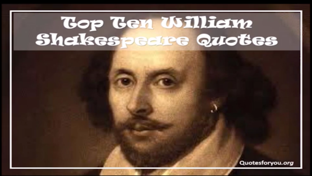 Top Ten William Shakespeare Quotes