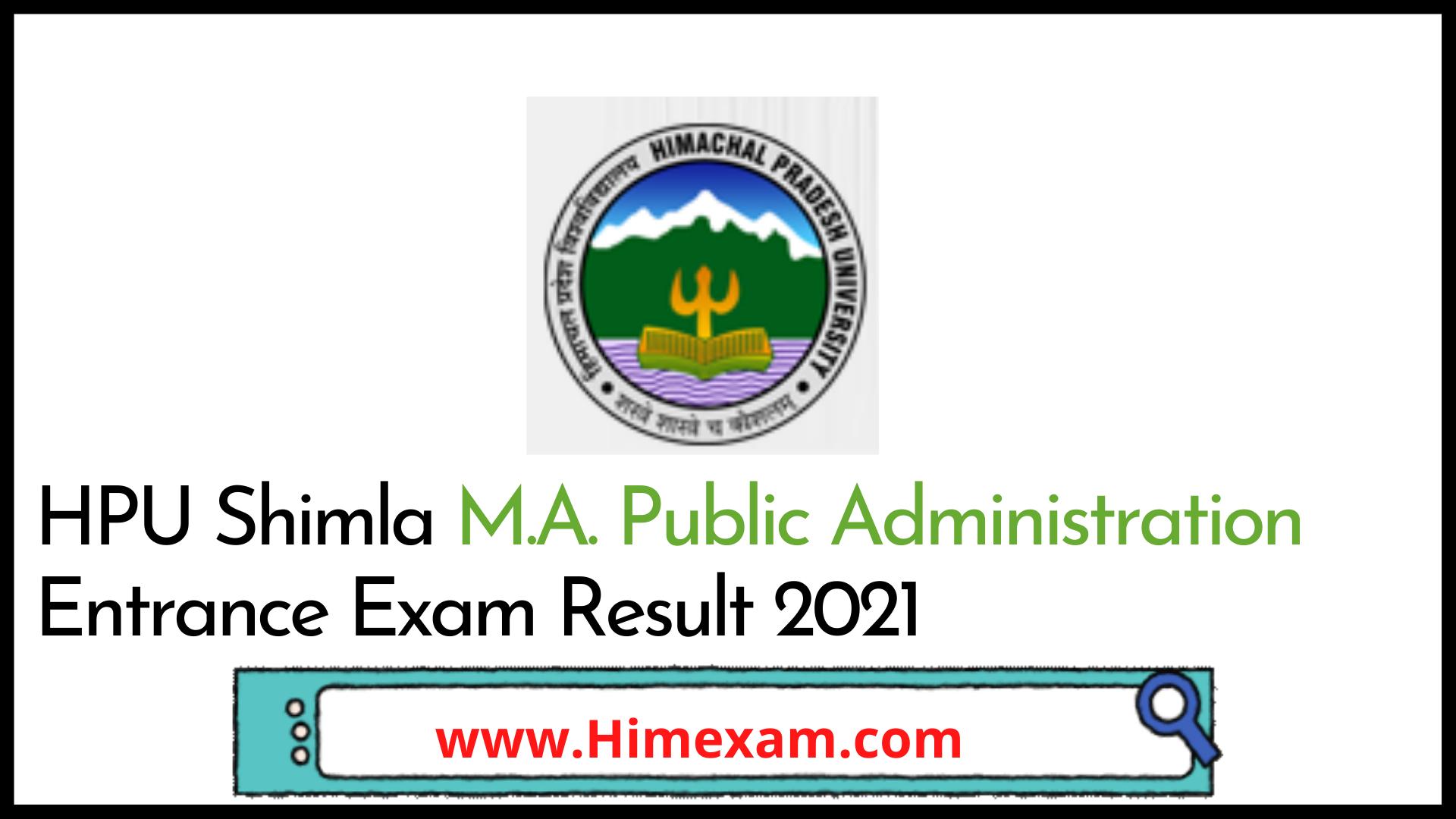 HPU Shimla M.A. Public Administration Entrance Exam Result 2021