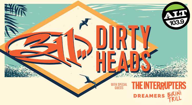 Atlas and the Anchor: SHOW ALERT: 311 and Dirty Heads with