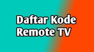 Daftar kode remote TV