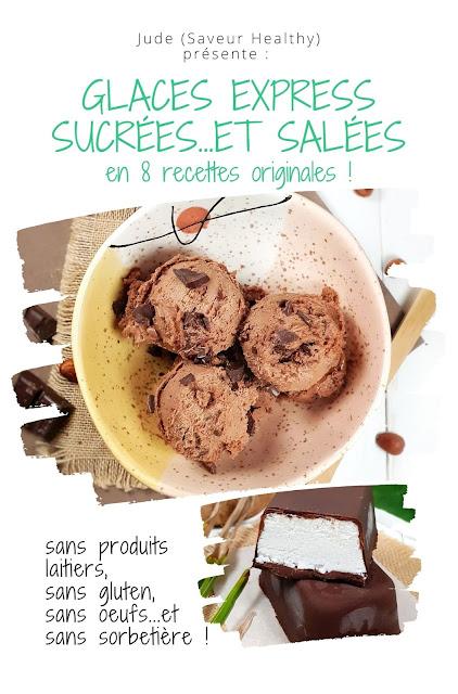 GLACE EXPRESS sans sorbetière sans lactose sans œufs sans gluten