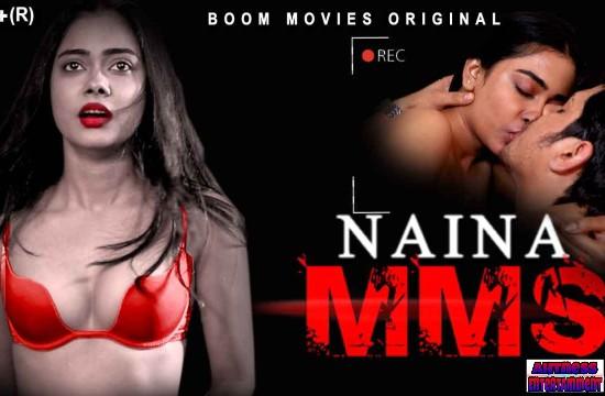 Naina MMS (2021) - BoomMovies Originals Hindi Short Film