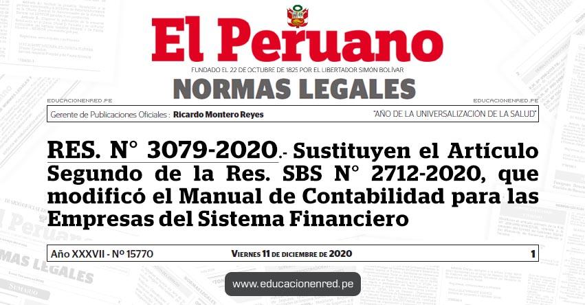 RES. N° 3079-2020.- Sustituyen el Artículo Segundo de la Res. SBS N° 2712-2020, que modificó el Manual de Contabilidad para las Empresas del Sistema Financiero