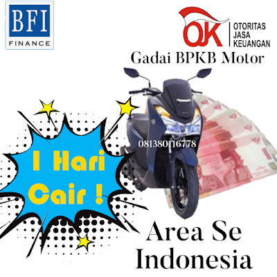 Dana Tunai Jaminan BPKB Motor di BFI Finance Seluruh Indonesia, Dana Tunai Jaminan BPKB Motor di BFI Finance Seluruh Indonesia Resmi