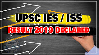 I.E.S AND I.S.S. 2019 EXAM RESULT DECLARE
