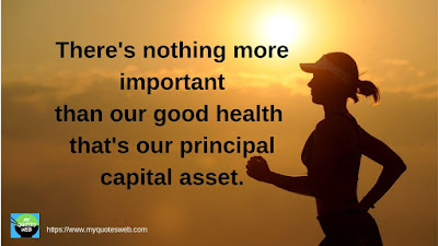 Best Health Quotes - There's nothing more important