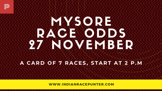 Mysore  Race Odds 27 November
