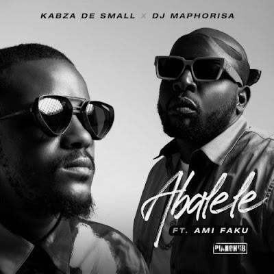 Kabza De Small & DJ Maphorisa - Abalele (feat. Ami Faku) [Download]