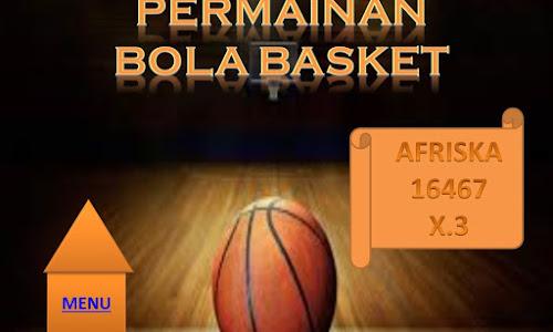 tugas Bola Basket kelas X
