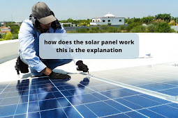 How does the solar panel work? This is the explanation