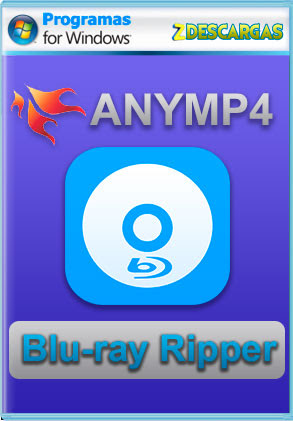 AnyMP4 Blu-ray Ripper (2021) Español Full [MEGA]