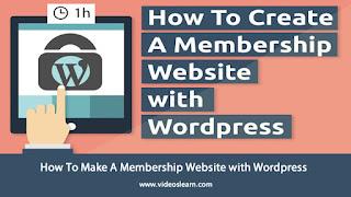 How To Make A Membership Website with Wordpress