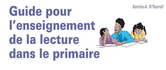 Guide pour L'enseingnement De La Lecture Dans Le Primaire
