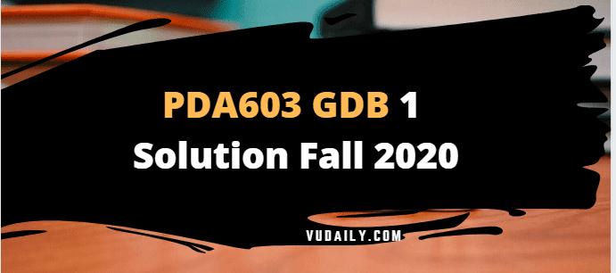 PDA603 GDB 1 Solution Fall 2020