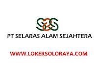 Loker Karanganyar April 2021 di PT Selaras Alam Sejahtera