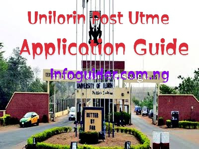 How To Successfully Apply For University of Ilorin (Unilorin) 2020 Post Utme